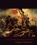La libertad guiando al pueblo de Eugène Delacroix