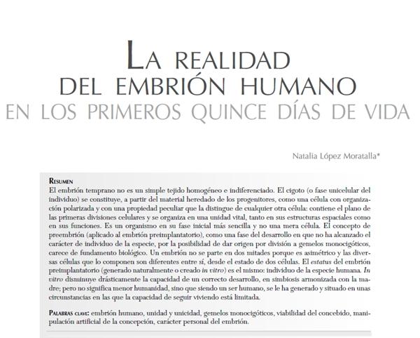 LA REALIDAD DEL EMBRIÓN HUMANO EN LOS PRIMEROS QUINCE DÍAS DE VIDA. Doctora Natalia López Moratalla