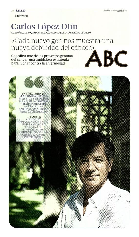 ABC Y CARLOS LÓPEZ-OTÍN EN UN REPORTAJE