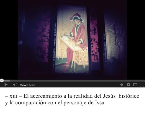 – xiii – El acercamiento a la realidad del Jesús histórico y la comparación con el personaje de Issa