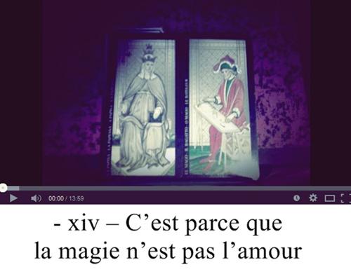 - xiv – C'est parce que la magie n'est pas l'amour