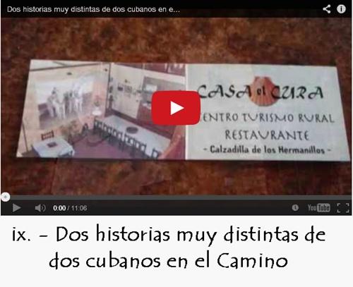 Dos historias muy distintas de dos cubanos en el Camino