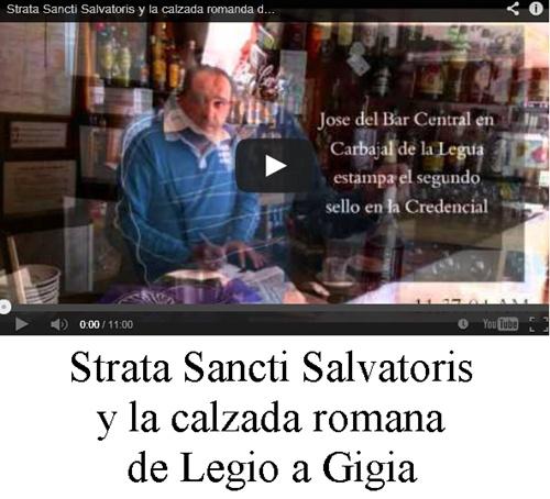 Strata Sancti Salvatoris y la calzada romana de Legio a Gigia